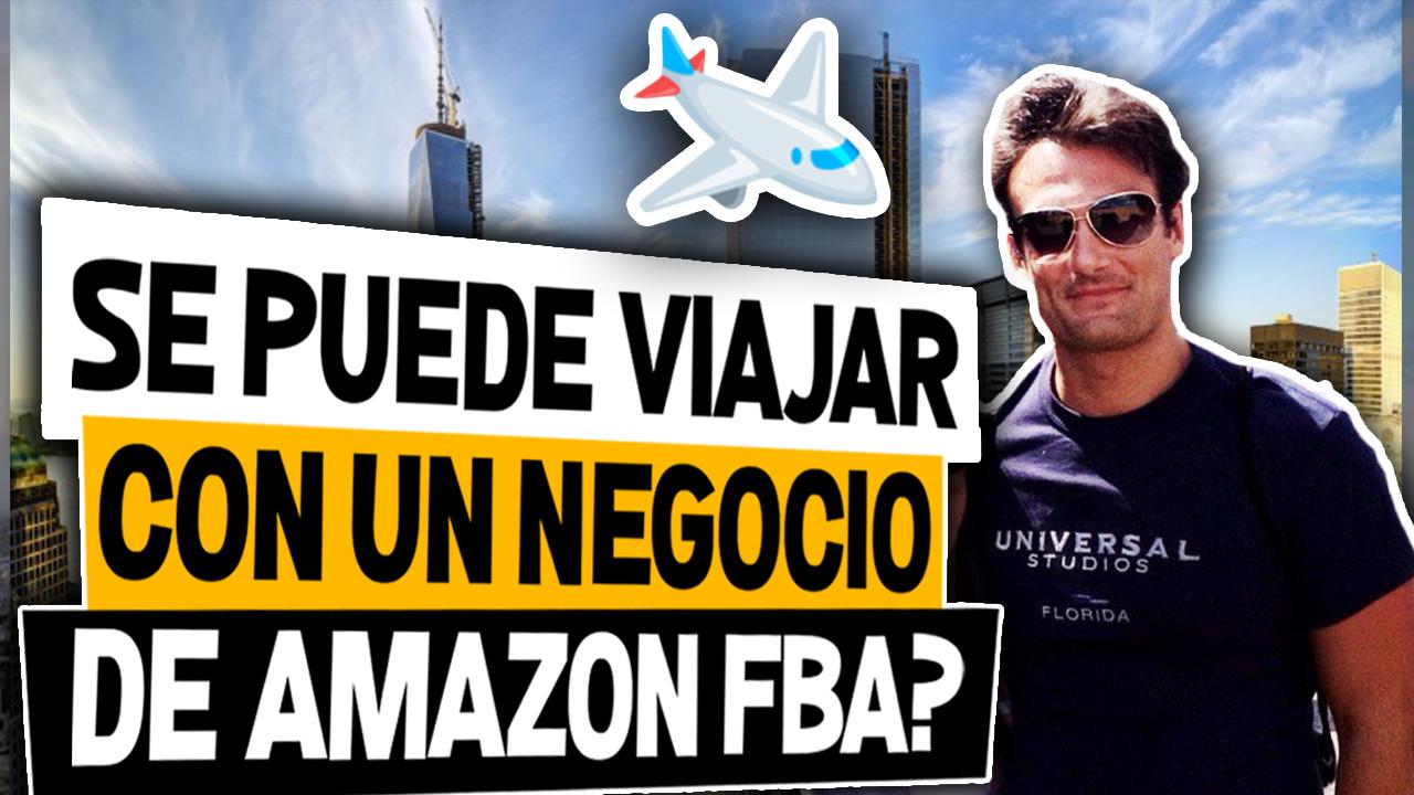 Se puede viajar con un negocio de amazon fba