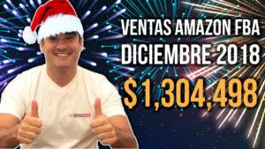 VENTAS AMAZON DICIEMBRE 2018 - $1,304,497 (MI RECORD ABSOLUTO)