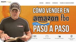 Cómo vender en Amazon FBA paso a paso