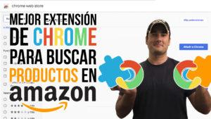 Mejor extensión de chrome para productos de Amazon
