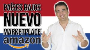Paises bajos - nuevo marketplace Amazon