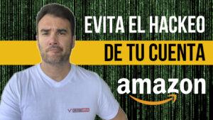 Evita el hackeo de tu cuenta Amazon