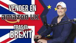 Vender en Amazon UK tras el Brexit