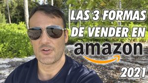 las 3 formas de vender en Amazon
