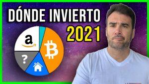 Dónde invierto mi dinero - Descubre mis inversiones del 2021