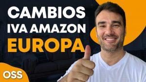 Cambios en el IVA en Amazon: Ventanilla única OSS - Lo que debes saber para vender en Amazon Europa
