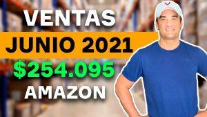 $254.000 En ventas Amazon junio 2021 - Reflexión de mis resultados.
